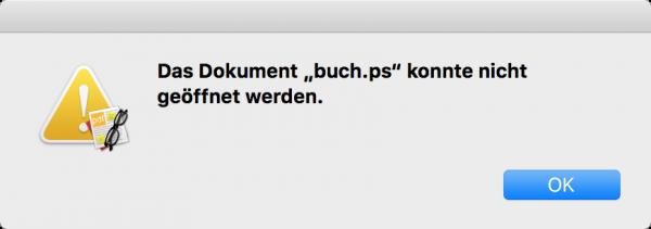 Das Programm »Vorschau« sowie alle auf PDFKit basierende PDF-Viewer können mit LaTeX erzeugte PostScript-Dateien nicht mehr öffnen.