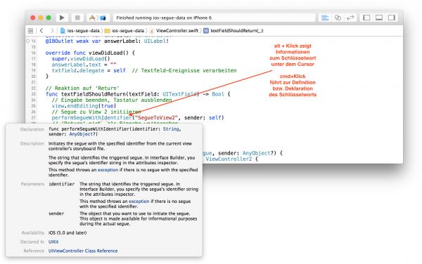 alt + Klick zeigt Informationen zum Schlüsselwort unter dem Cursor; cmd+Klick führt zur Definition bzw. Deklaration des Schlüsselworts